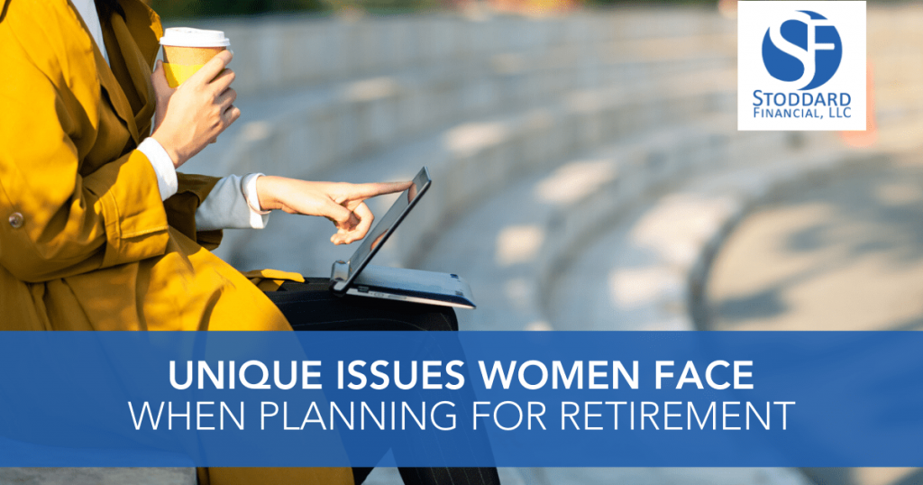 Unique Issues Women Face When Planning for Retirement
