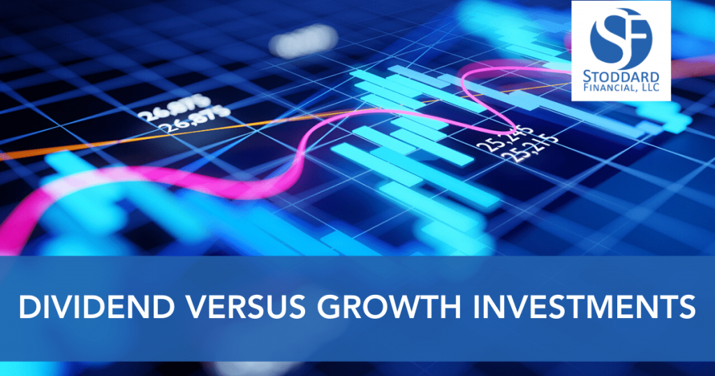 Dividend Versus Growth Investments