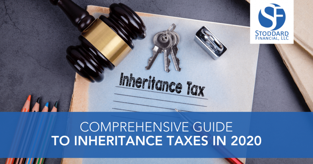 Comprehensive Guide to Inheritance Taxes in 2020