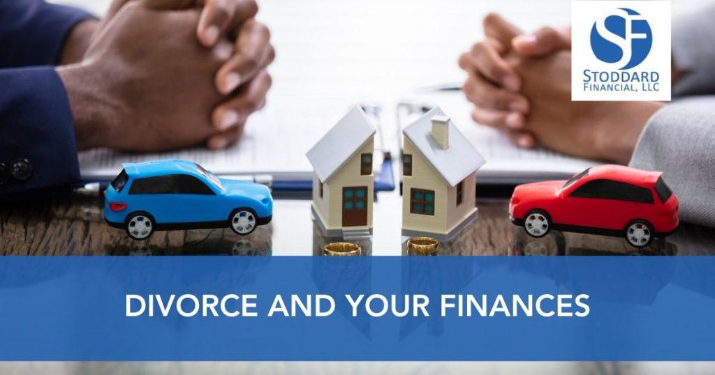 Divorce and Your Finances